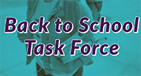 Back to School Task Force