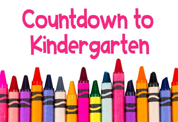 Countdown to Kindergarten February 29th!