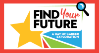 Find your Future, a day of career exploration. Star and magnifying glass graphics..