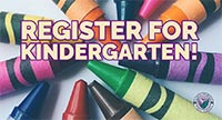 Register for Kindergarten!
