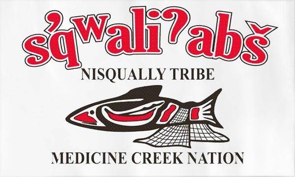 Nisqually Tribal Flag with the words s'qwali?abs Medicine Creek Nation and their logo
