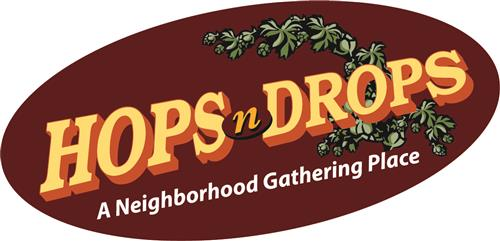 Hops n Drops A Neighborhood Gathering Place
