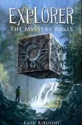 Book Cover of Explorer-The Mystery Box by Kazu Kibuishi