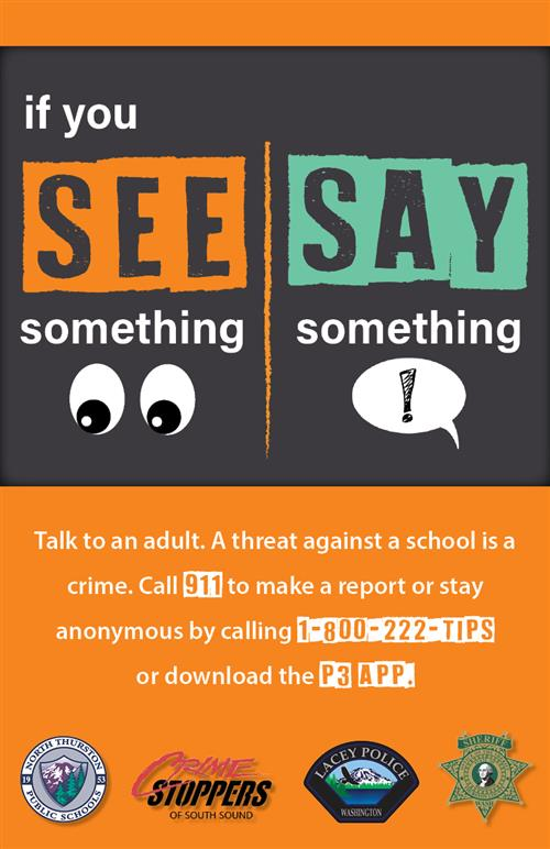 If you See Something, Say Something - Call 911!