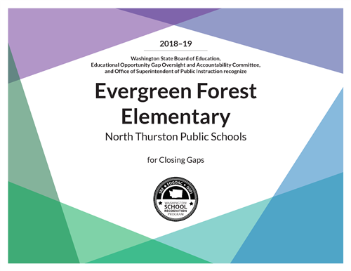 Evergreen Forest Elementary Recognized in 2018-19 for Closing Gaps by SBE EOGOAC and OSPI